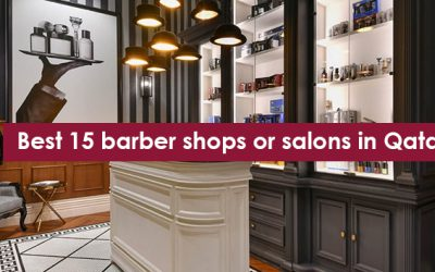 Best 15 barber shops or salons in Qatar